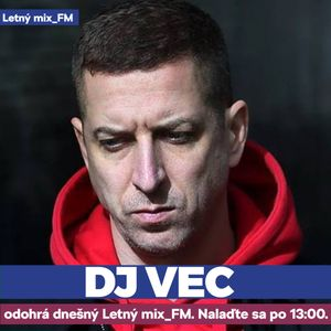 DJ Vec - Summer mix 2021 pre Radio_FM