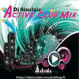 Active Club Mix 63 By Dj Sinclair