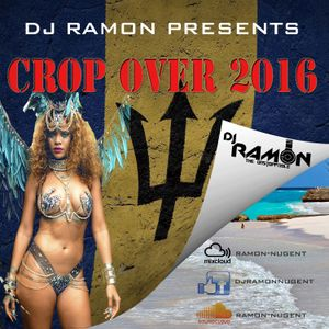 Dj Ramon presents Crop Over 2016