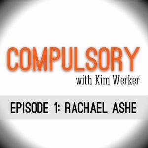 Episode 1: Rachael Ashe