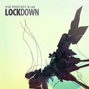 vsr podcast vol049 - lockdown