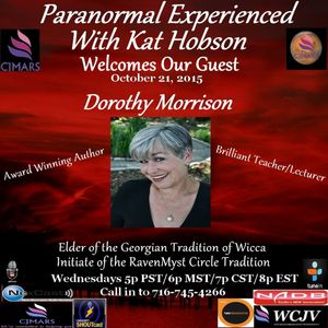 Paranormal Experienced with Kat Hobson_Dorothy Morrison