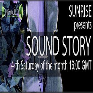 Sunrise - Sound Story 017. On InfinityFM (26.01.13)