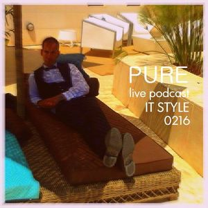 PURE Live Podcast mixed by JlHerdez #216 (Inaguración It Style Torrevieja)