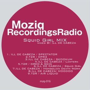 Moziq Recordings Radio / mixed by ILL DE CABEZA