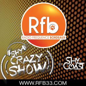 SHY CRAZY SHOW! #5 - RFB Radio 22.06.17 (Shy-Coast) (www.rfb33.com)