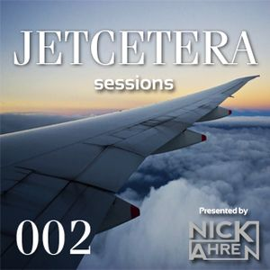 Jetcetera Sessions #002