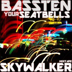 Bassten Your Seatbells