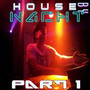 Marcus Nacht Dj-Mix:House by Nacht Part One
