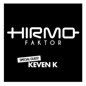 KEVEN K GUEST MIX @ HIRMO FAKTOR RADIOSHOW IN RADIO SKY PLUS 18.03.16