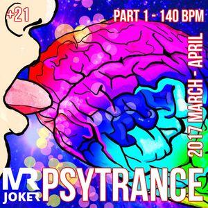 MR.JOKER 2017 MARCH - APRIL PSYTRANCE COMPILATION 140 BPM PART 1
