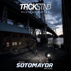 TRCKSTND mixtape series vol 2, mixed by Sotomayor