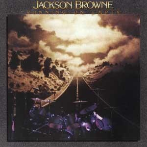 "Podcast "" RUNNING ON EMPTY "" di JACKSON BROWNE, seconda parte"