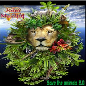 John Maldini - Save the animals 2.0