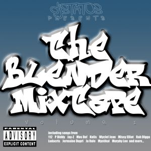 eLij - djStatus Presents The Blender Mixtape Vol 1 FULL