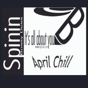 Spinin April Chill