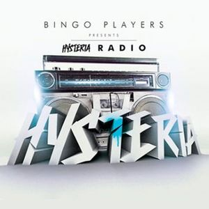 Bingo Players - Hysteria Radio 011 - 09.11.2012
