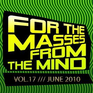 Gonzalo Shaggy Garcia - For the masses, from the mind - Vol.17 (Jun2010)