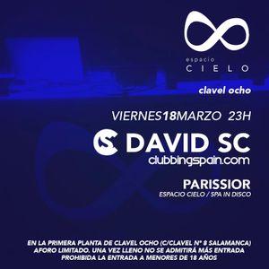 :: ESPACIO CIELO :: Viernes 18Marzo 2016 DAVID SC (Clubbingspain.com)