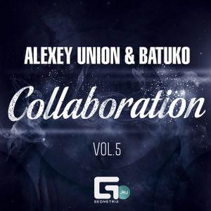 Alexey Union & Batuko - Collaboration vol. 5