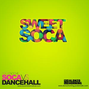 Alonzo Horning - Sweet Soca (Dulce Noche: Soca Vs Dancehall)