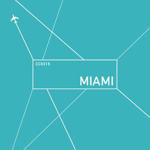 Miami 2015 - The Club Mix