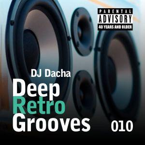 DJ Dacha- Deep Retro Grooves 010