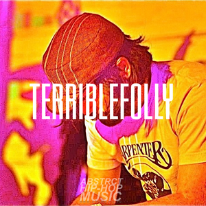 TERRIBLEFOLLY PLAYLIST