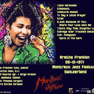 Aretha Franklin - Montreux 1971 Soundboard