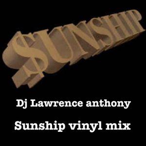 dj lawrence anthony sunship vinyl mix 238