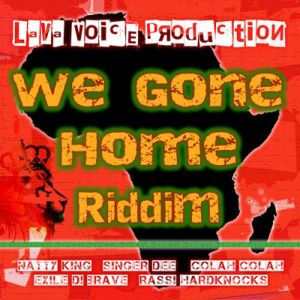 "Mr. Bruckshut - ""We Gone Home Riddim (2015) Mix"""