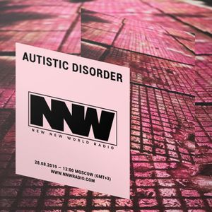 Autistic Disorder - 28th August 2019
