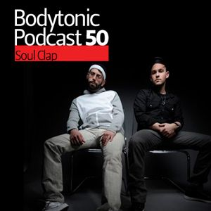 Bodytonic Podcast 050 : Soul Clap