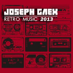 Joseph Gaex -  RetroMusic 2013 (Joseph Gaex Selection)