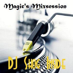 Magic's Mixsession presents DJ Shog Inside