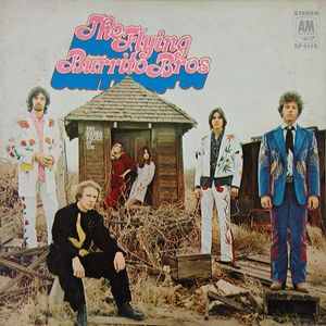 The Flying Burrito Bros – The Gilded Palace Of Sin   1969