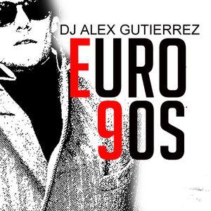 EURO 90s DJ Alex Gutierrez