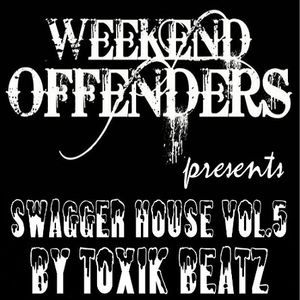 Swagger House Vol.5 - Exclusive Mix for Weekend Offenders