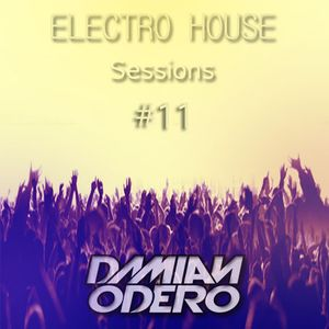 Electro House sessions #11 by Damian Odero