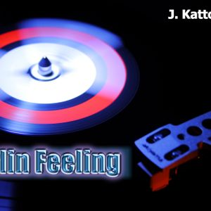 Berlin Feeling - J.Kattoni dj mix set