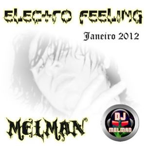 Melman - Electro Feelings