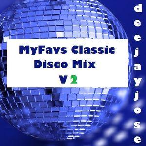 DeeJayJose MyFavs Classic Disco Mix v2