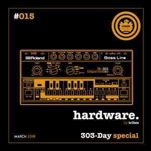 Hardware #015 [303-Day Special] (March 2018) - Hosted by Tribes