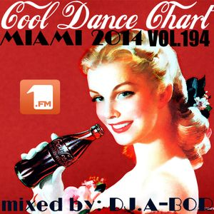 COOL DANCE CHART VOL.194 (BEST IN MIAMI 2014)