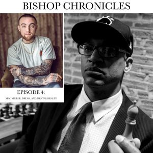 THE BISHOP CHRONICLES….. DRUGS AND MENTAL HEALTH IN HIP HOP