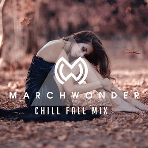 Let Me Chill - Fall Chill Mix 2016