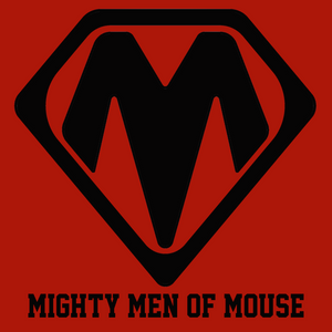 Mighty Men of Mouse: Episode 0186 -- BURGAN-A-MANIA RUNNING WILD!!!