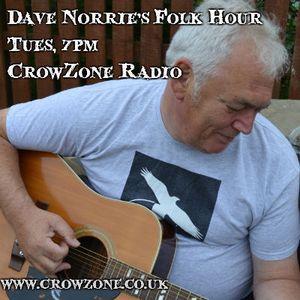 Dave Norrie's Folk Hour, Mon 30 June 2015