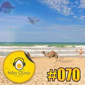 Não Ouvo #070 - Meu escritório é na praia