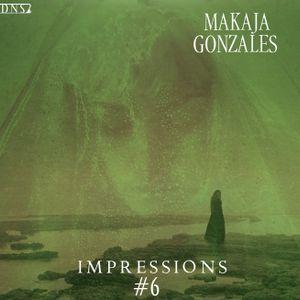 MaKaJa Gonzales - IMPRESSIONS #6
